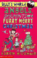 angels, arguments and a furry, merry christmas