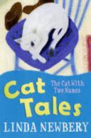 the cat with two names ( cat tales )