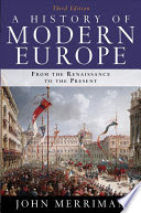 a history of modern europe from the renaissance to the present 3rd edition