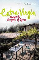 extra virgin: amongst the olive groves of liguria.