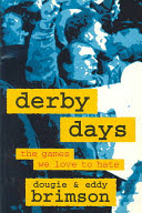 derby days: the games we love to hate