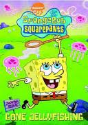 spongebob squarepants gone jelly fishing