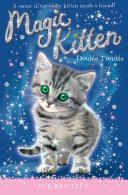 magic kitten : double trouble