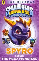 skylanders universe : spyro versus the mega monsters
