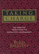 taking charge : 236 proven principles of effective leadership