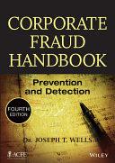 corporate fraud handbook. prevenation and detection