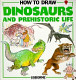 how to draw dinosaurs and prehistoric life