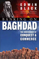 banking on baghdad. inside iraq's 7000 year history of war, profit and conflict