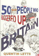 fifty people who buggered up britain