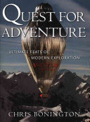 quest for adventure: ultimate feats of modern exploration
