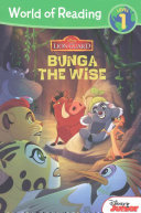 world of reading: the lion guard bunga the wise