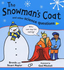 the snowman's coat and other science questions
