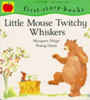 little mouse twitchy whiskers