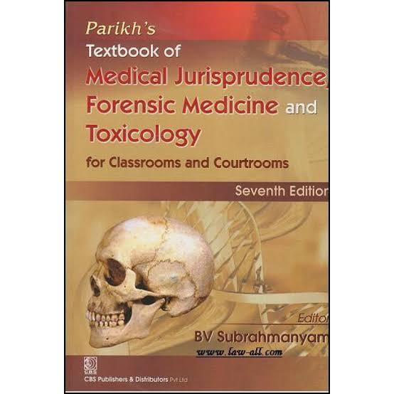 parikh's medical jurisprudence, forensic medicine and toxicology