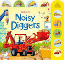 noisy diggers ( diggers sound book )
