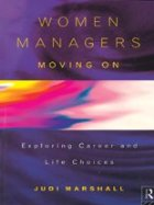 Women managers moving on--Exploting career and life choice