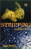 Stripping, and other stories