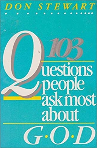 103 questions people ask most about god