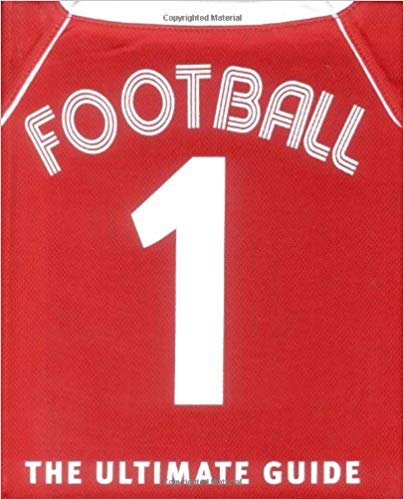 football the ultimate guide (dk activities & sports) by martin cloake