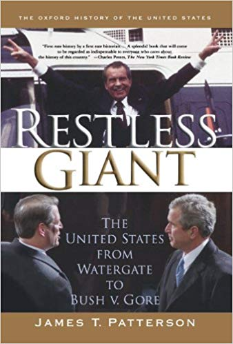 restless giant: the united states from watergate to bush v. gore