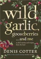 Wild Garlic, Gooseberries and Me