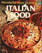 Wonderful ways to prepare Italian food