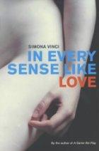 In every sense like love