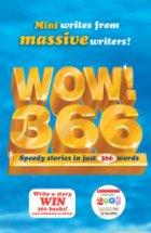 Wow! 366: Speedy Stories in Just 366 Words