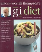 Anthony Worrall Thompson's GI Diet