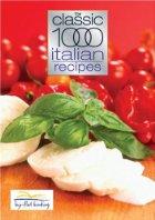 The Classic 1000 Italian Recipes