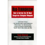 Bioterrorism. How to survive the 25 most DangerousBiological Weapons