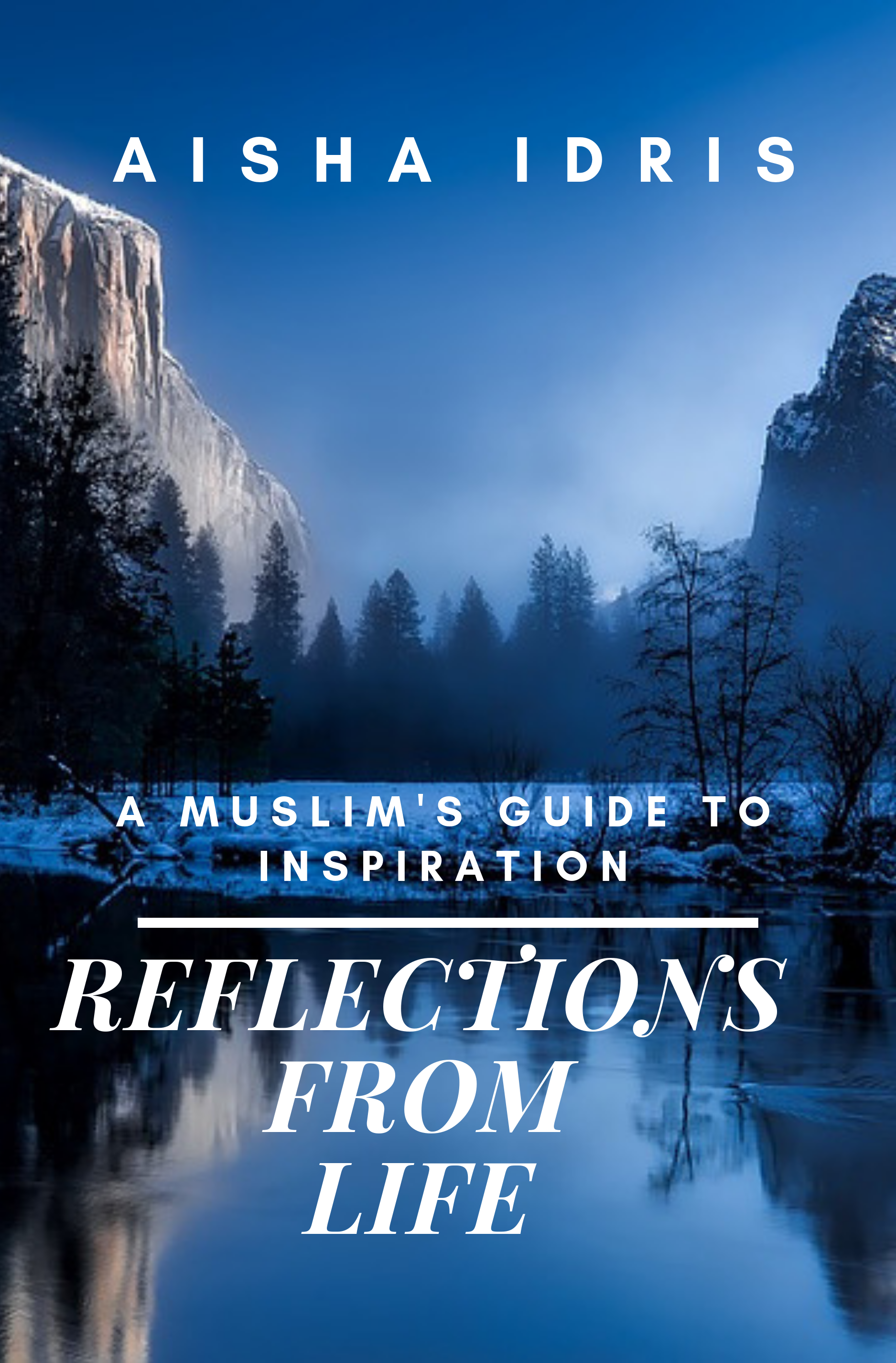 reflections from life: a muslim's guide to inspiration