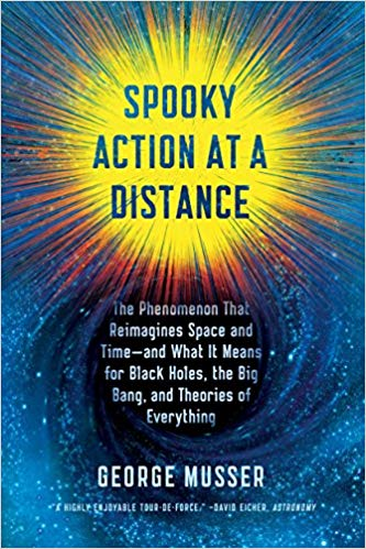 spooky action at a distance: the phenomenon that reimagines space and time--and what it means for bl
