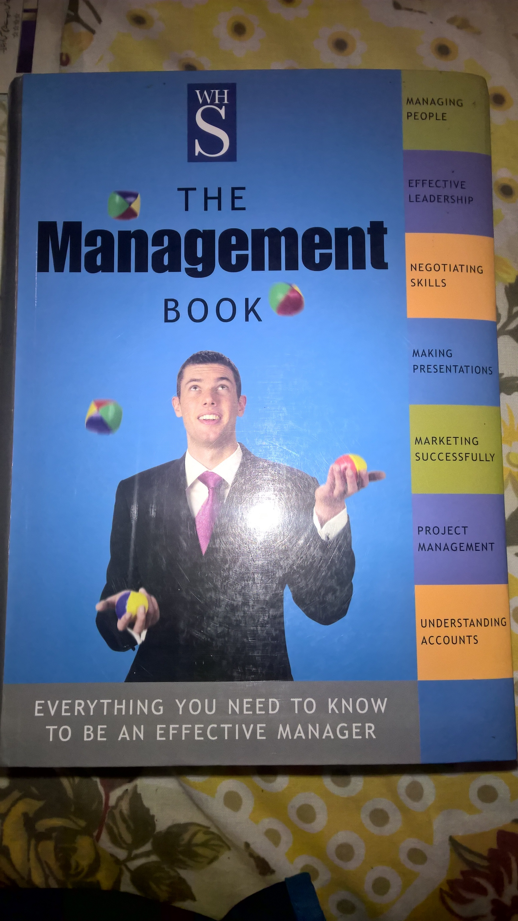 the management book: everything you need to know to be an effective manager