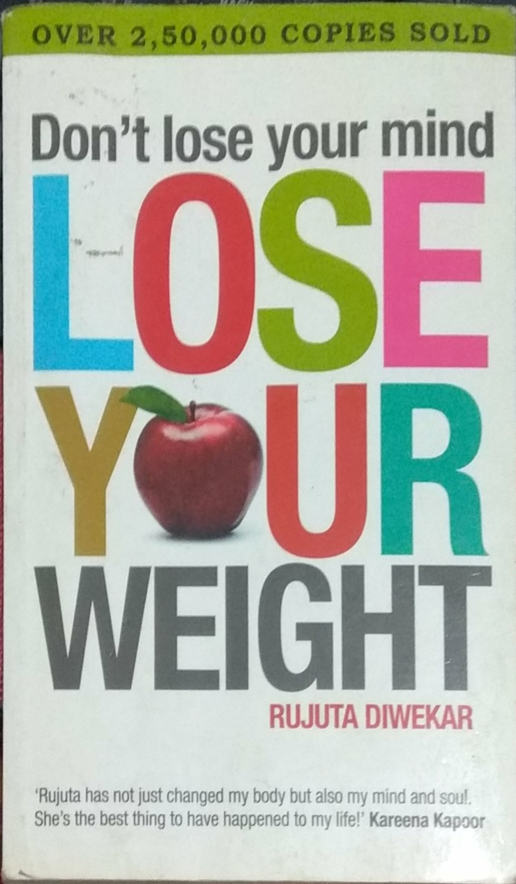 dont lose your  mind-lose your weight